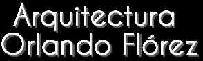 Arquitectura Orlando Flórez